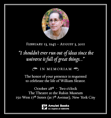 Invitation to William Sleator Memoriam